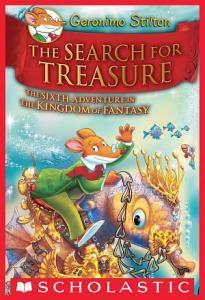 Geronimo Stilton and the Kingdom of Fantasy  6  The Search for Treasure Book