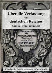 Über die Verfassung des deutschen Reiches