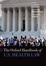 The Oxford Handbook of U S  Healthcare Law PDF