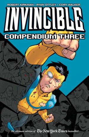 Invincible Compendium Vol  3