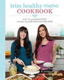 Trim Healthy Mama Cookbook
