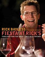 Fiesta at Rick s  Fabulous Food for Great Times with Friends PDF