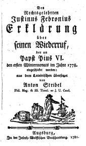 Des Justinus Febronius Erklärung über seinen Wiederruf auf Pius VI.
