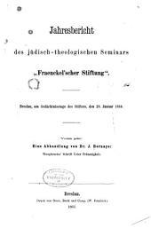 """Jahresbericht des jüdisch-theologischen Seminars """"Fraenkelscher Stiftung"""", Breslau, am Gedächtnisstage des Stifters, den 28. Januar 1866. Voran geht"""