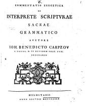 Commentatio exeg. de interprete Scripturae sacrae grammatico