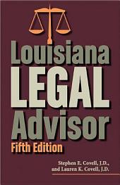 LOUISIANA LEGAL ADVISOR: Fifth Edition