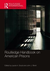 Routledge Handbook on American Prisons PDF