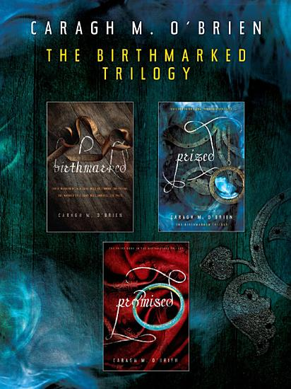 The Birthmarked Trilogy PDF