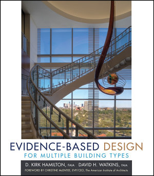 Evidence Based Design for Multiple Building Types PDF