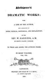 The Dramatic Works of William Shakspeare: Volume 8