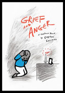 Grief and Anger