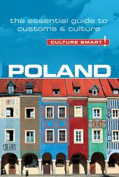 Poland - Culture Smart!: The Essential Guide to Customs & Culture, Edition 2