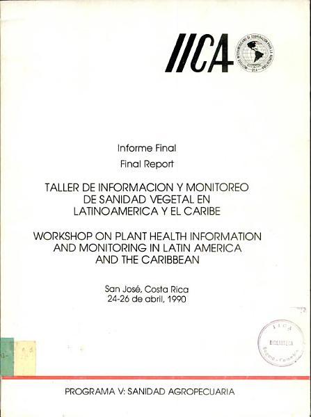 Taller de Informacion y Monitoreo de Sanidad Vegetal en Latinoamerica y el Caribe