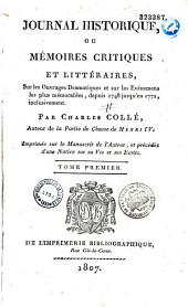 Journal historique ou Mémoires critiques et littéraires sur les ouvrages dramatiques etc..depuis 1748 jusqu'en 1772