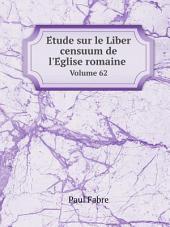 E?tude sur le Liber censuum de l'E?glise romaine