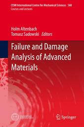 Failure and Damage Analysis of Advanced Materials