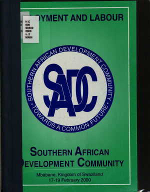 Southern African Development Community  2000 Consultative Conference Publications    Employment and labour PDF