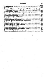 A Theoretical and Practical Grammar of the French Language: In which the Present Usage is Displayed Agreeably to the Decisions of the French Academy