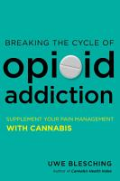 Breaking the Cycle of Opioid Addiction PDF