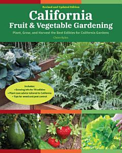 California Fruit   Vegetable Gardening  2nd Edition PDF