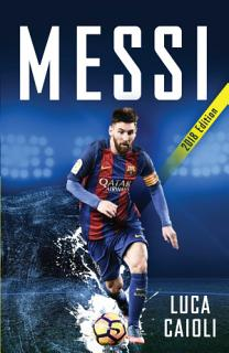 Messi     2018 Updated Edition Book