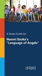 A Study Guide for Naomi Iizuka's
