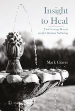 Insight To Heal