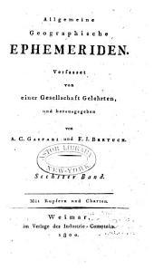 Allgemeine geographische Ephemeriden: Band 6