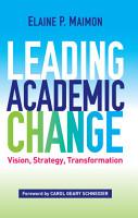 Leading Academic Change PDF