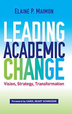 Leading Academic Change