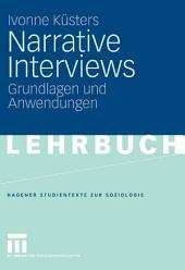 Narrative Interviews: Grundlagen und Anwendungen