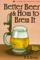 Better Beer   How To Brew It