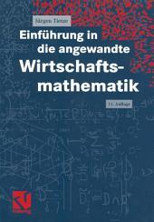 Einführung in die angewandte Wirtschaftsmathematik: Ausgabe 11