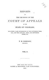 Cases Argued and Determined in the Court of Appeals of the State of Colorado: Volume 3