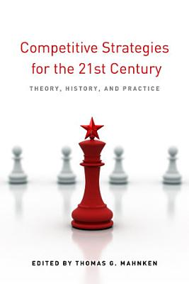 Competitive Strategies for the 21st Century