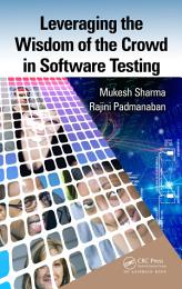 Leveraging the Wisdom of the Crowd in Software Testing