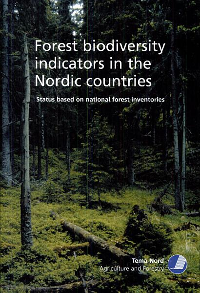 Forest Biodiversity Indicators in the Nordic Countries