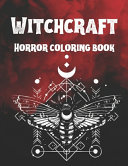 Witchcraft Horror Coloring Book
