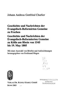 Geschichte und Nachrichten der Evangelisch Reformirten Gemeine zu Frechen PDF