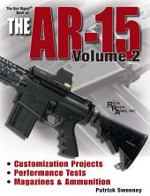 Gun Digest Book of the AR-15: Volume 2