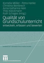 Qualit  t von Grundschulunterricht entwickeln  erfassen und bewerten PDF