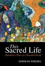 This Sacred Life