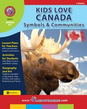 Kids Love Canada: Symbols & Communities