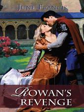 Rowan's Revenge