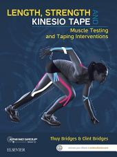 Length, Strength and Kinesio Tape - eBook: Muscle Testing and Taping Interventions