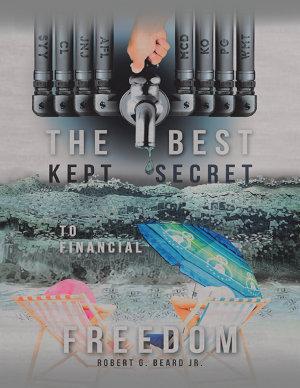 The Best Kept Secret to Financial Freedom