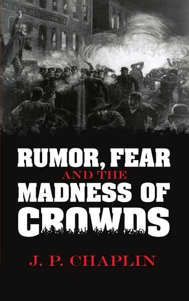 Download Rumor  Fear and the Madness of Crowds Book