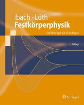 Festkörperphysik: Einführung in die Grundlagen, Ausgabe 7