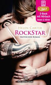 Rockstar | Erotik Audio Story | Erotisches Hörbuch: Sex, Leidenschaft, Erotik und Lust