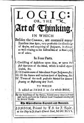 Logic: or, the Art of thinking ... The third edition corrected and amended